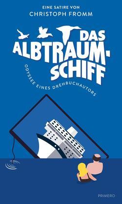 Das Albtraumschiff von Fromm,  Christoph