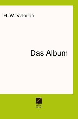 Das Album von Valerian,  H. W.