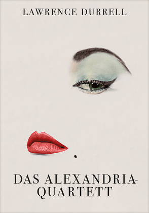 Das Alexandria-Quartett von Aciman,  André, al-Aswani,  Alaa, Boyd,  William, Carlsson,  Maria, Durrell,  Lawrence, Schürenberg,  Walter, Shafak,  Elif