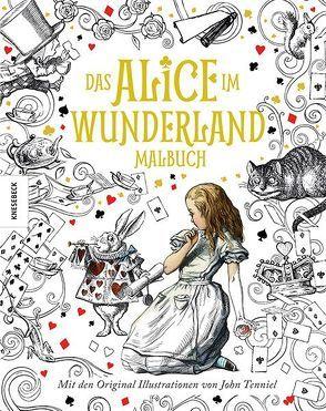 Das Alice im Wunderland Malbuch von Carroll,  Lewis, Tenniel,  John