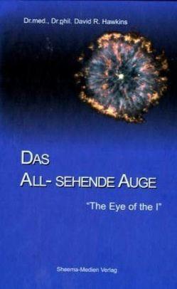 Das All-sehende Auge von Hawkins,  David R, Rieke,  Marianne