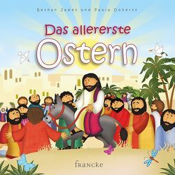 Das allererste Ostern von Arlt,  Kathrin, Everitt-Stewart,  Andrew, Godfrey,  Jan