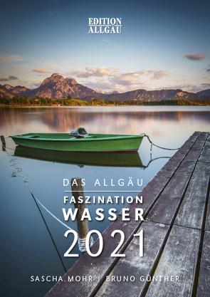 Das Allgäu – Faszination Wasser von Günther,  Bruno, Mohr,  Sascha