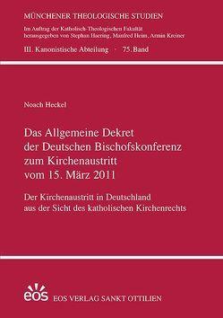 Das Allgemeine Dekret der Deutschen Bischofskonferenz zum Kirchenaustritt vom 15. März 2011 von Heckel,  Noach