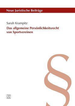 Das allgemeine Persönlichkeitsrecht von Sportvereinen von Krampitz,  Sarah