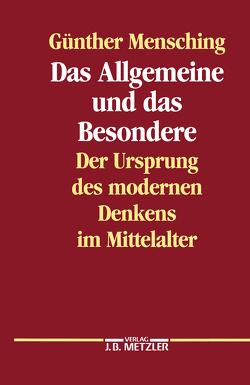 Das Allgemeine und das Besondere von Mensching,  Günther