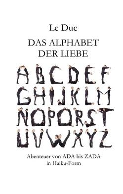 Das Alphabet der Liebe von Duc,  Le