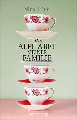 Das Alphabet meiner Familie von Sahm,  Nina