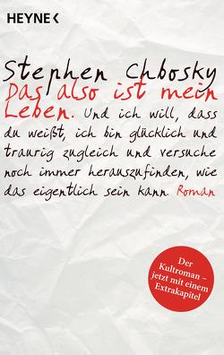 Das also ist mein Leben von Chbosky,  Stephen, Plaschka,  Oliver