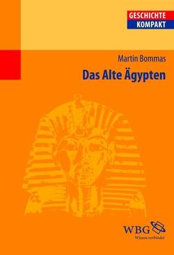 Das Alte Ägypten von Bommas,  Martin, König,  Ingemar, Schubert,  Charlotte