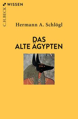 Das Alte Ägypten von Schlögl,  Hermann A