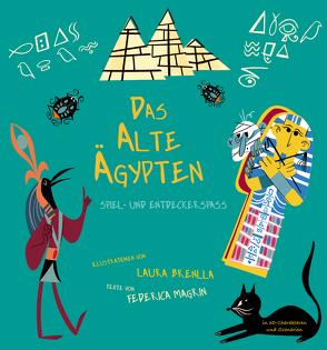 Das Alte Ägypten von Brenlla,  Laura, Magrin,  Federica
