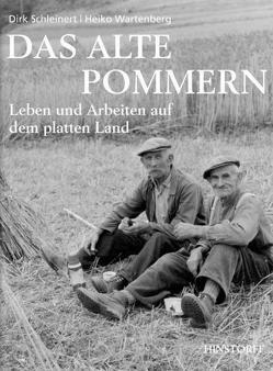 Das alte Pommern von Schleinert,  Dirk, Wartenberg,  Heiko
