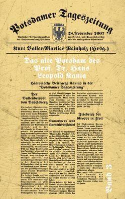 Das alte Potsdam des Prof. Dr. Hans Leopold Kania von Baller,  Kurt, Reinholz,  Marlies