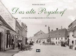Das alte Poysdorf von Englisch,  Egon, Kraus,  Werner