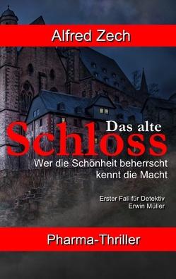 Das alte Schloss von Zech,  Alfred