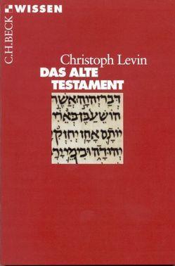 Das Alte Testament von Levin,  Christoph