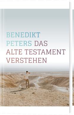 Das Alte Testament verstehen von Peters,  Benedikt