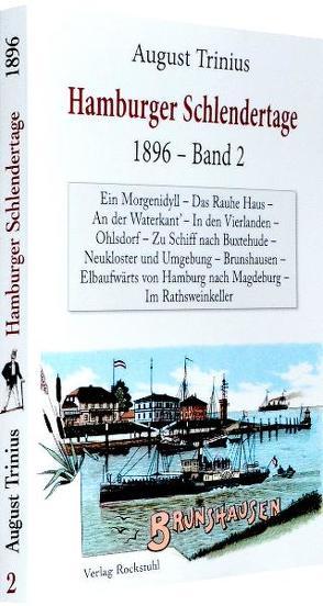 DAS ALTE UND LIEBENSWERTE HAMBURG: Hamburger Schlendertage 1892/98 – Band 2 von 3 von Rockstuhl,  Harald, Trinius,  August