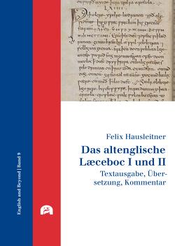 Das altenglische Læceboc I und II von Hausleitner,  Felix