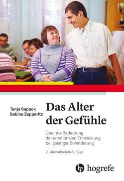 Das Alter der Gefühle von Sappok,  Tanja, Zepperitz,  Sabine