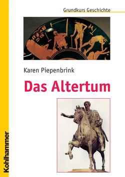 Das Altertum von Erbe,  Michael, Piepenbrink,  Karen