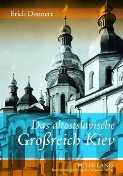 Das altostslavische Großreich Kiev von Donnert,  Erich