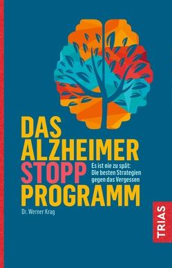 Das Alzheimer-Stopp-Programm von Krag,  Werner
