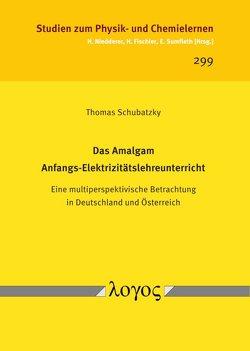 Das Amalgam Anfangs-Elektrizitätslehreunterricht von Schubatzky,  Thomas