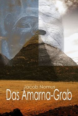 Das Amarna-Grab von Nomus,  Jacob