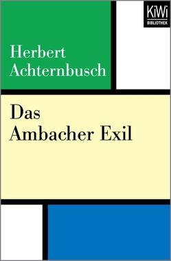 Das Ambacher Exil von Achternbusch,  Herbert