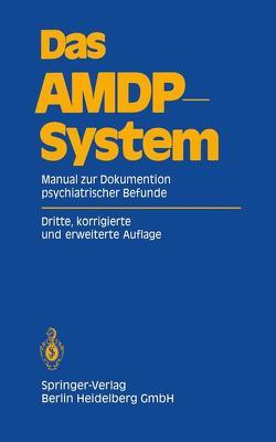 Das AMDP-System von Arbeitsgemeinschaft für Methodik und Dokumentation in derPsychiatrie (AMDP)