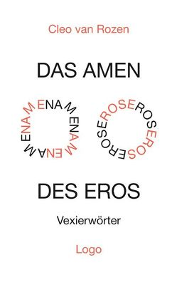 Das Amen des Eros von Rozen,  Cleo van