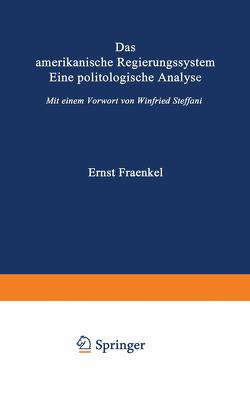Das amerikanische Regierungssystem von Fraenkel,  Ernst