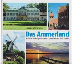 Das Ammerland von Woltmann,  Jürgen