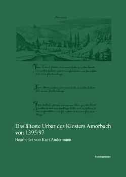 Das Amorbacher Urbar von 1395 von Andermann,  Kurt
