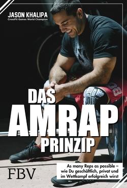 Das AMRAP-Prinzip von Khalipa,  Jason