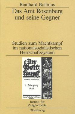 Das Amt Rosenberg und seine Gegner von Bollmus,  Reinhard, Mommsen,  Hans