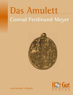 Das Amulett von Meyer,  Conrad Ferdinand