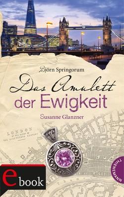 Das Amulett der Ewigkeit von Agard,  Tina, Glanzner,  Susanne, Lang,  Roman, Springorum,  Björn
