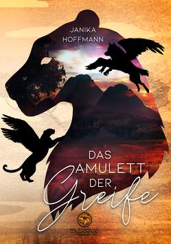 Das Amulett der Greife von Hoffmann,  Janika
