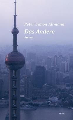 Das Andere von Altmann,  Peter Simon