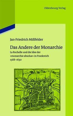 Das Andere der Monarchie von Mißfelder,  Jan-Friedrich