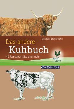 Das andere Kuhbuch von Brackmann,  Michael