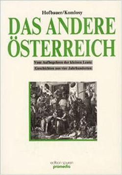 Das andere Österreich von Hofbauer,  Hannes, Komlosy,  Andrea