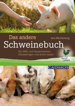 Das andere Schweinebuch von Mecklenburg,  Jens