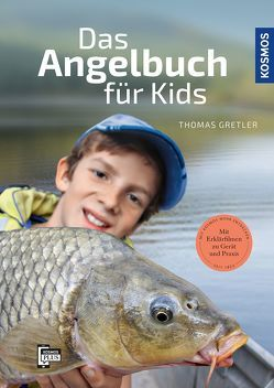 Das Angelbuch für Kids von Gretler,  Thomas