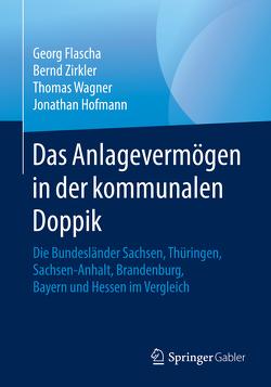 Das Anlagevermögen in der kommunalen Doppik von Flascha,  Georg, Hofmann,  Jonathan, Wagner,  Thomas, Zirkler,  Bernd