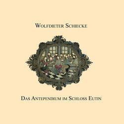 Das Antependium im Schloss Eutin von Schiecke,  Wolfdieter