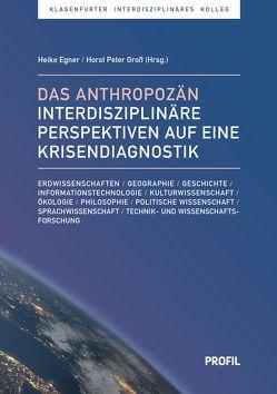 Das Anthropozän von Egner,  Heike, Gross,  Horst Peter